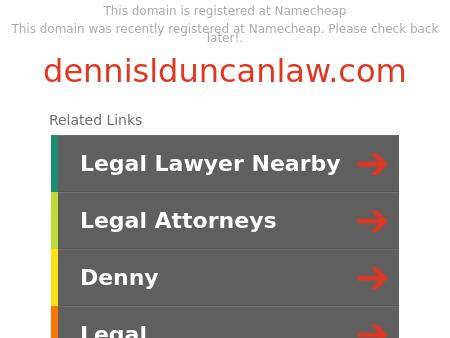 Dennis Duncan, Trial Lawyer