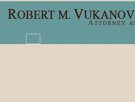 Robert Vukanovich Attorney at Law