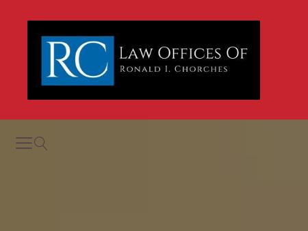 The Law Offices of Ronald I. Chorches