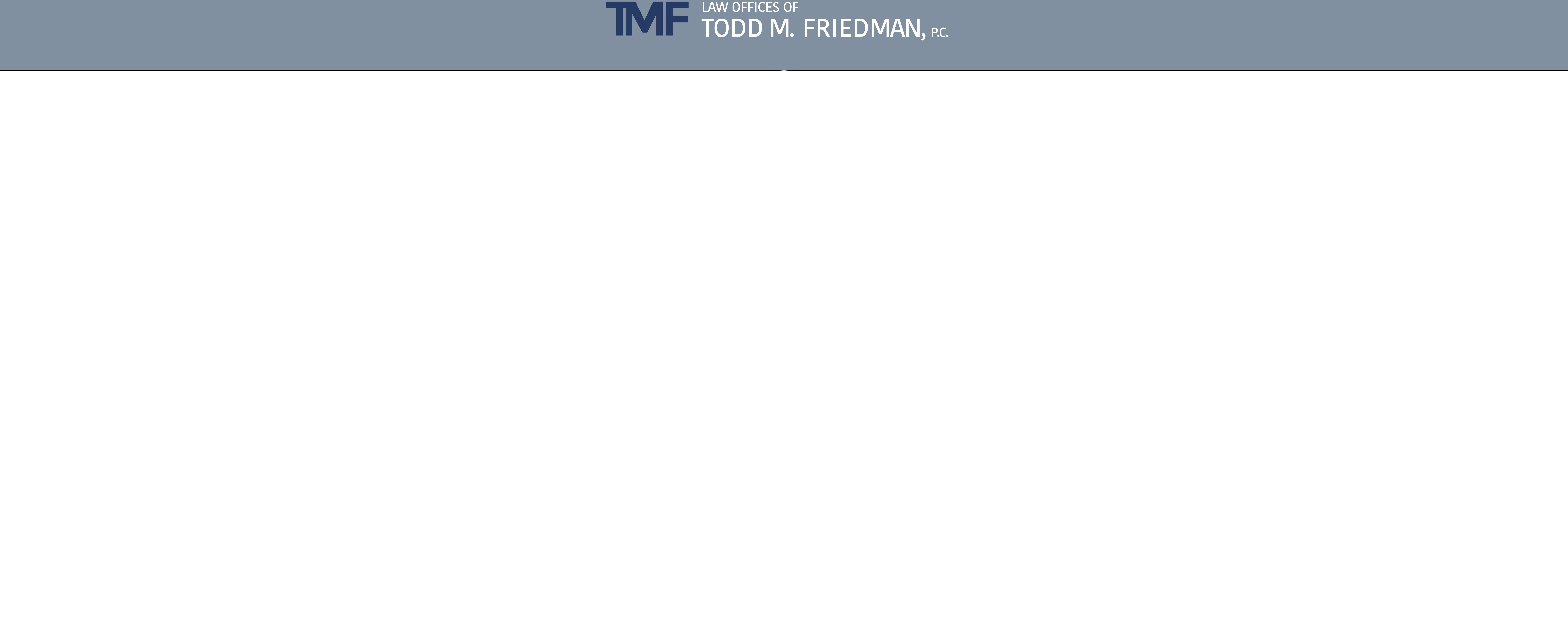 Law Offices of Todd M. Friedman, P.C. - Costa Mesa CA Lawyers